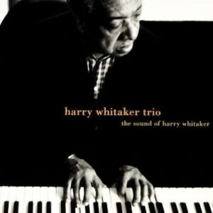 Harry Whitaker Trio - The Sound Of Harry Whitaker