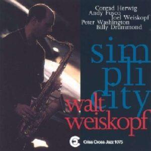 Walt Weiskopf Sextet - Simplicity