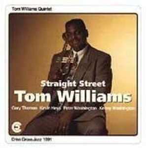 Tom Williams Quintet - Straight Street