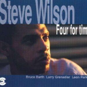 Steve Wilson Quartet - Four For Time