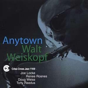 Walt Weiskopf - Anytown
