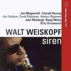 Walt Weiskopf - Siren