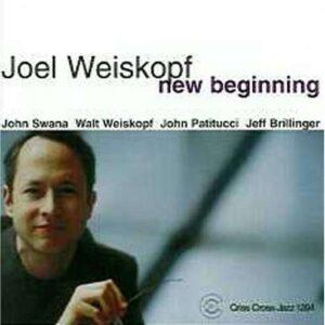 Joel Weiskopf - New Beginning