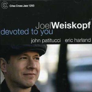Joel Weiskopf Trio - Devoted To You