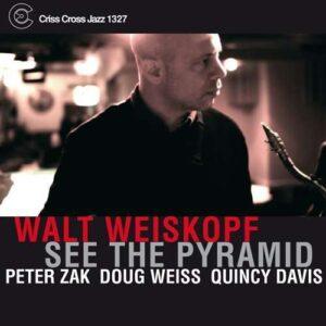 Walt Weiskopf - See The Pyramid