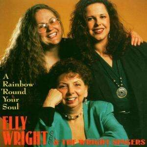Elly Wright - A Rainbow Round Your Soul