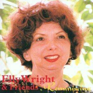 Elly Wright & Friends - Reminiscing