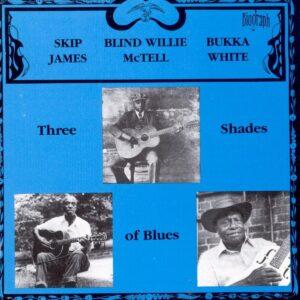 Bukka White - Three Shades Of Blue