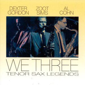 Dexter Gordon - We Three