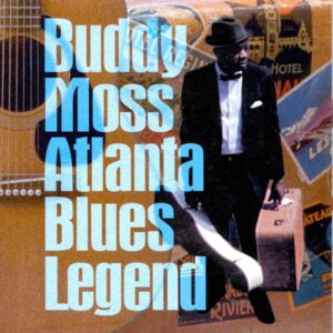 Buddy Moss - Atlanta Blues Legend