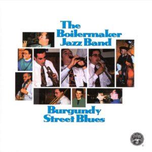 Boilermaker Jazz Band - Burgundy Street Blues