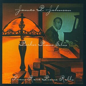 James P. Johnson - Parlor Piano Solos Piano Rolls