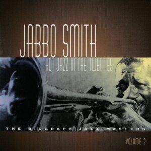 Jabbo Smith - Hot Jazz In The Twenties Vol.2