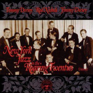 Tommy Dorsey - New York Jazz In The Twenties Vol 2