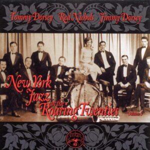 Tommy Dorsey - New York Jazz In The Twenties Vol 3