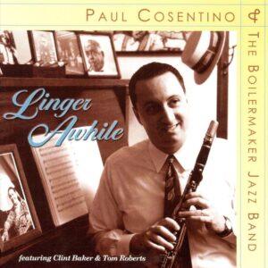 Paul Cosentino - Linger Awhile