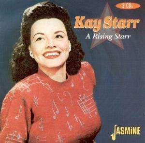 Kay Starr - A Rising Starr