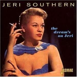 Jeri Southern - The Dream's On Jeri