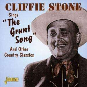 Cliffie Stone - The Grunt Song