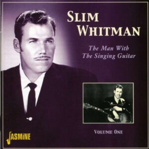 Slim Whitman - The Man With The Singing Guitar