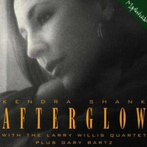 Kendra Shank - Afterglow