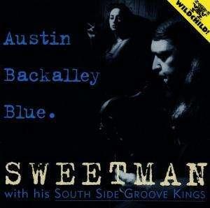 Sweetman & South Side Groove Kings - Austin Backalley Blue