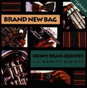 Ebony Brass Quintet With Hamiet Bluiett - Band New Bag
