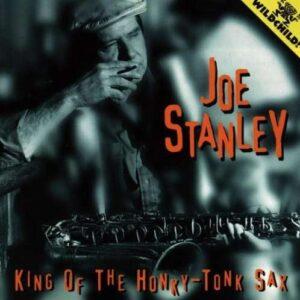 Joe Stanley - King Of The Honky-Tonk Sax