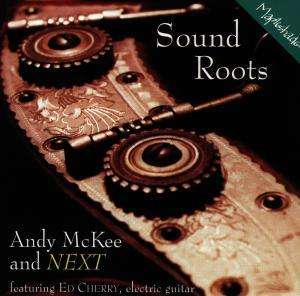 Andy McKee - Sound Roots