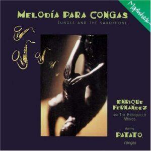 Enrique Fernandez & Enriquillo Winds - Melodia Para Congas