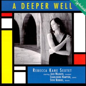Rebecca Kane - A Deeper Well