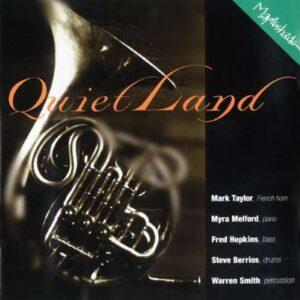 Mark Taylor Quintet - Quietland