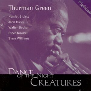 Thurman Green - Dance Of The Night Creatures