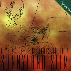 Sunnyland Slim - Live At The D.C. Blues Society