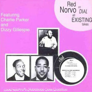 Red Norvo - Complete Dial Sessions