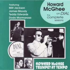 Howard McGhee - Complete Dial Sessions