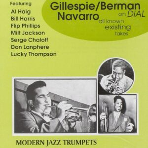 Dizzy Gillespie - Complete Dial Sessions