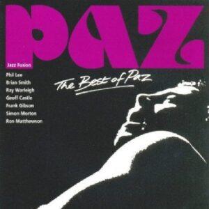 Paz Jazz Fusion - The Best Of Paz