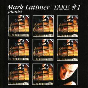 Mark Latimer - Take #1