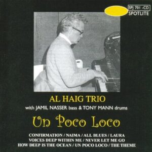 Al Haig Trio - Un Poco Loco