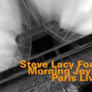 Steve Lacy - Four Morning Joy
