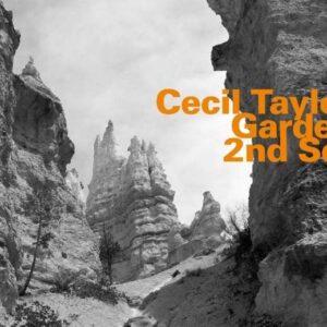 Cecil Taylor - Garden 2nd Set