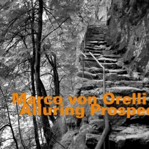 Marco Von Orelli 5 - Alluring Prospect
