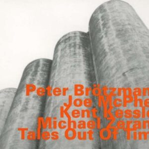 Peter Brotzman - Tales Out Of Time