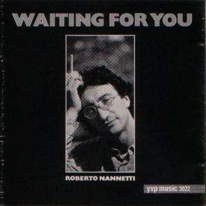 Roberto Nanneti - Waiting For You