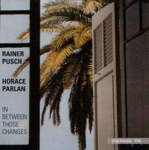 Rainer Pusch - In Between Those Changes