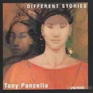 Tony Pancella - Different Stories
