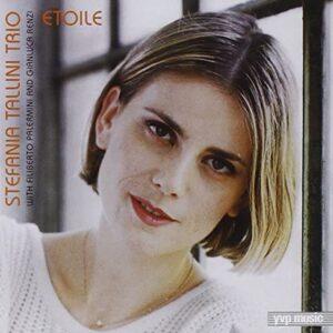 Stefania Tallini Trio - Etoile