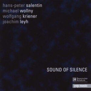 Hans-Peter Salentin Quartet - Sound Of Silence