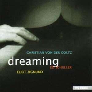 Christian Von Der Goltz - Dreaming